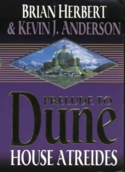 House Atreides (Prelude to Dune) By Brian Herbert, Kevin J Ande .9780340751756