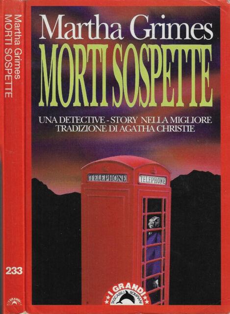 Morti sospette. . Martha Grimes. 1992. IED.