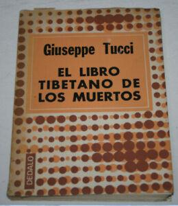 EL-LIBRO-TIBETANO-DE-LOS-MUERTOS-GIUSEPPE-TUCCI-DEDALO-1976-LIBRO