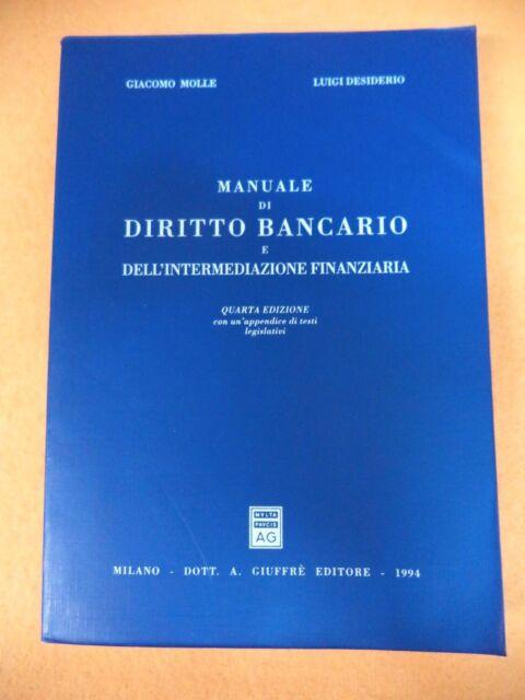 Book Libro MANUALE DI DIRITTO BANCARIO Giacomo Molle  1994 GIUFFRE' (L21)