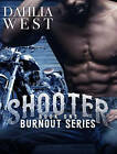 Shooter by Dahlia West (CD-Audio, 2016)