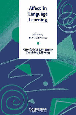 Affect in Language Learning by Cambridge University Press (Paperback, 1999)