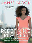 Redefining Realness: My Path to Womanhood, Identity, Love & So Much More by Janet Mock (CD-Audio, 2015)