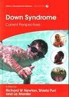 Down Syndrome: Current Perspectives by Liz Marder, Shiela C. Puri, Richard W. Newton (Hardback, 2015)