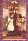 On the Other side of the Hill by Roger Lea MacBride (Paperback, 1995)