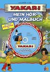 Yakari. Mein Hör- und Malbuch von Job und Derib (2012, Taschenbuch)
