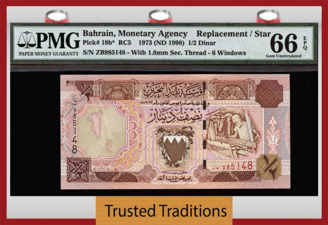 TT PK 18b* 1973 BAHRAIN 1/2 DINAR REPLACEMENT-STAR PMG 66PQ GEM 2 OF 2! ONLY 2!