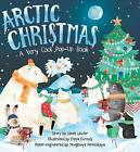 Arctic Christmas: A Very Cool Pop-Up Book by Janet Lawler (Hardback, 2016)