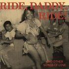 Ride, Daddy, Ride and Other Songs of Love by Various Artists (CD, Aug-2001, See For Miles Records (UK))