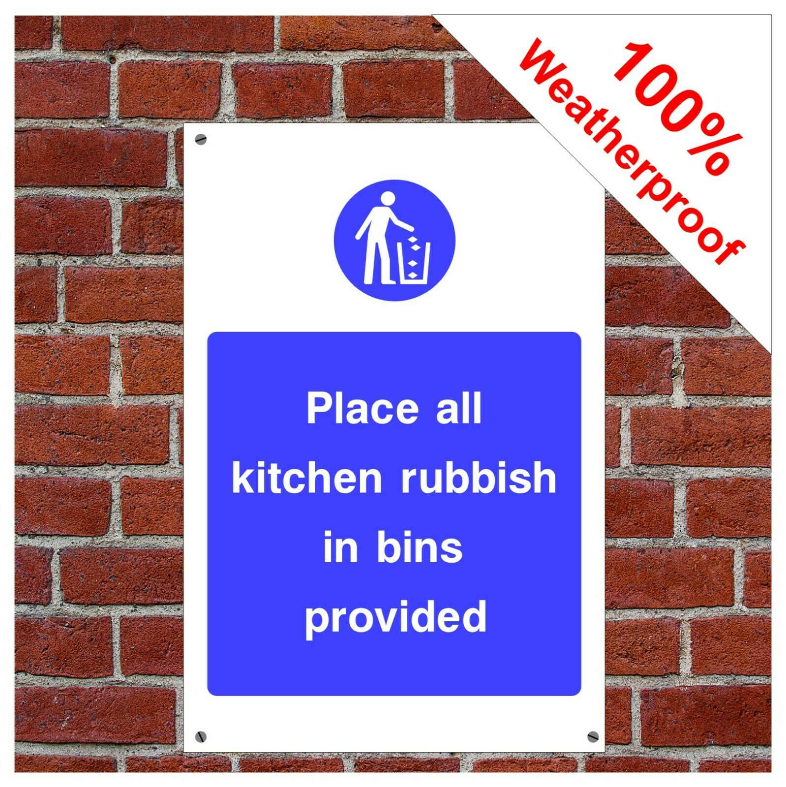 Place all kitchen rubbish in bins provided sign FOO14 durable and weatherproof