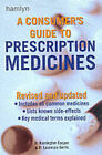 A Consumer's Guide to Prescription Medicines by BARRINGTON, Laurence Gerlis, Barrington Cooper (Paperback, 2001)