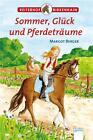 Reiterhof Birkenhain. Sommer, Glück und Pferdeträume von Margot Berger (2016, Gebundene Ausgabe)