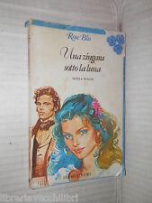 UNA ZINGARA SOTTO LA LUNA Sheila Walsh Fabbri 1980 rose blu romanzo amore storia