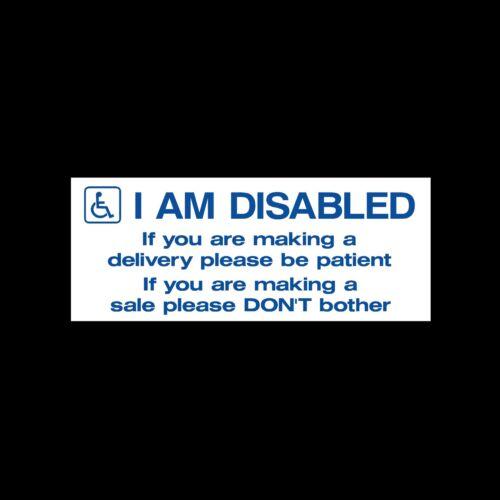 Je suis handicapé-être patient-froid les appelants-Autocollant externes signer-désactivé