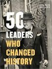 50 Leaders Who Changed History by Charles Phillips (Hardback, 2015)