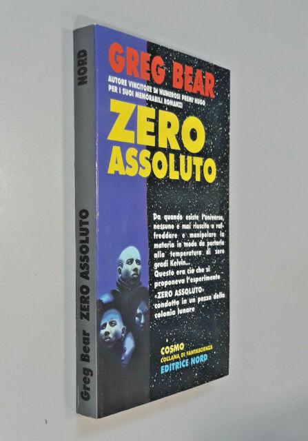 Zero assoluto / Greg Bear