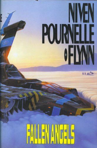 Fallen Angels,Larry Niven, Jerry Pournelle, Michael Flynn