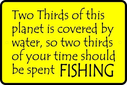"Fishing Sign Funny Aluminum Novelty 8/"" x 12/"" Sign"