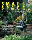 Small Space Gardening by Melinda Myers (Paperback / softback, 2006)
