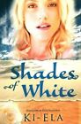 Shades of White by Amazon Publishing (Paperback, 2015)