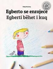 Egberto Se Enrojece/Egberti Bëhet I Kuq : Libro Infantil para Colorear...