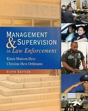 Management and Supervision in Law Enforcement by Wayne Bennett, Christine Hess O