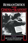 Russian Critics on the Cinema of Glasnost by Cambridge University Press (Paperback, 2008)
