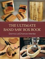 The Ultimate Band Saw Box Book