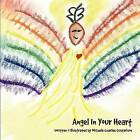 Angel in Your Heart by Michele Charles Gustafson (Paperback / softback, 2012)