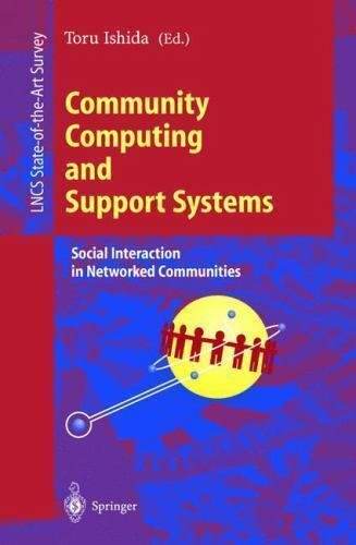 Lecture Notes in Computer Science: Community Computing and Support Systems :...