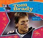 Tom Brady: Football Star by Sarah Tieck (Hardback, 2008)