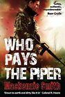 Who Pays the Piper by Mackenzie Smith (Hardback, 2011)