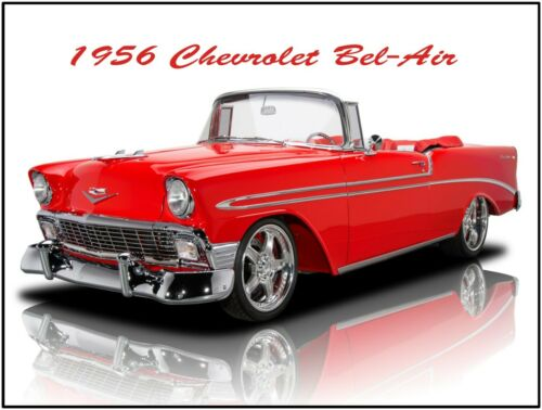 Fully Restored 1956 Chevrolet Bel Air Convertible Hot Rod New Metal Sign