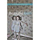 Beautiful Girls by Melissa Lee-Houghton (Paperback, 2013)