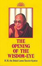 The Opening Of The Wisdom Eye By H H The Dalai Lama Tenzin Gyatso Ebay