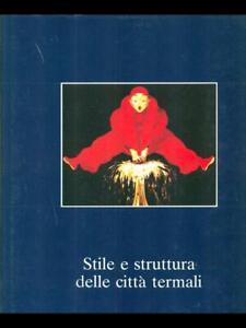 STILE-E-STRUTTURA-DELLE-CITTA-039-TERMALI-III-ARCHITETTURA-URBANISTICA-AA-VV