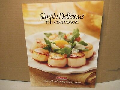 Simply Delicious The Costco Way Cookbook Recipes Cooking Food Free USA  Shipping | eBay