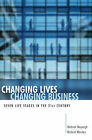 Changing Lives, Changing Business: Seven Life Stages in the 21st Century by Richard Worsley, Michael Moynagh (Paperback, 2009)