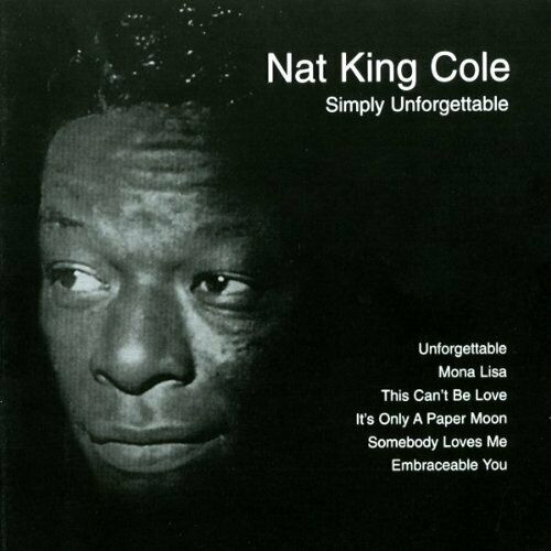 Nat King Cole Simply unforgettable (18 tracks, 1998, #nst107)  [CD]