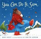 Sam Bks.: You Can Do It, Sam by Amy Hest (2003, Hardcover)
