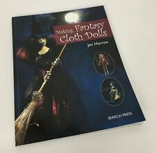 Making Fantasy Cloth Dolls by Jan Horrox (2013, Paperback)