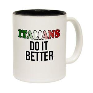 Italians-Do-It-Better-Coffee-Mug-Humour-Joke-Italy-Rude-funny-birthday-gift