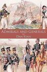 Admirals and Generals by Dan Ryan 9781449070960 Paperback 2010
