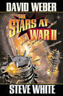 The Stars at War: Bk. 2 by Steve White, David Weber (Book, 2005)