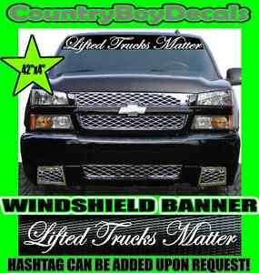 Details About Lifted Trucks Matter Windshield Brow Vinyl Decal Sticker Truck Diesel Turbo Mud
