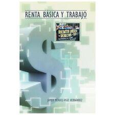 Renta BSica y Trabajo by Javier MNdez-Vigo HernNdez (2013, Hardcover)