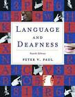 Language and Deafness by Peter V. Paul (Paperback, 2008)