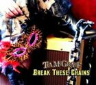 Break These Chains 0700261386874 by Tia McGraff CD