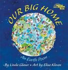 Library Book Our Big Home an Earth Poem by Linda Glaser 9780761317760