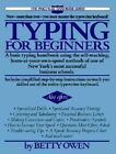 Typing for Beginners by Betty Owen (Paperback, 1988)